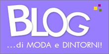Blog di Moda e Dintorni